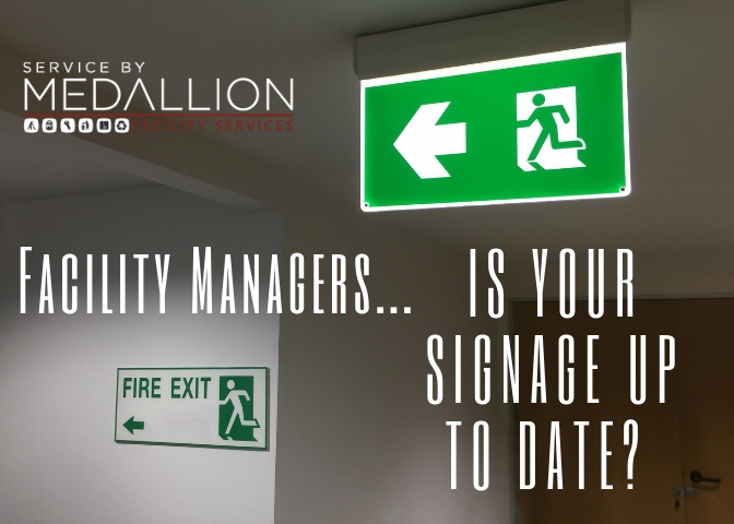 signage guidelines for facility managers